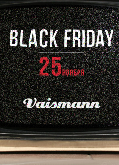 Black friday в магазине Vaismann